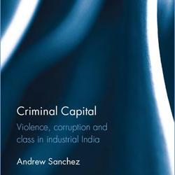 Dr Andrew Sanchez: Criminal Capital