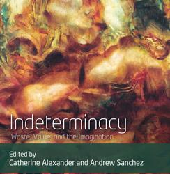 Dr Andrew Sanchez: Indeterminacy: Waste, Value, and the Imagination
